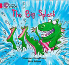 The Big Splash: Band 01b/Pink B by Maureen Haselhurst (Paperback, 2012)