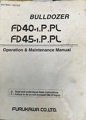 Dozer Operation and Maintenance Manual Furukawa FD40 and Hitachi DX45