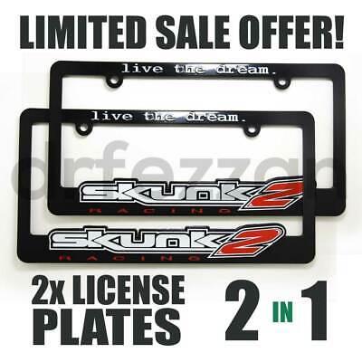 """SKUNK2 License Plate Frames /""""Live the Dream/"""" 838-99-1450 Set of 2"""