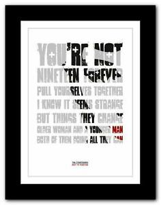 ❤ THE COURTEENERS Not 19 Forever ❤ song lyric art poster print - A1 A2 A3 or A4
