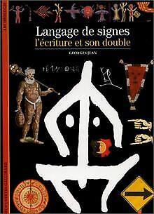 Langage De Signes: L'Ecriture Et Son Double (Découv... | Livre | état acceptable