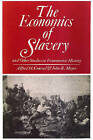 The Economics of Slavery: And Other Studies in Econometric History by Alfred H. Conrad, John R. Meyer (Paperback, 2007)