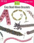 Easy Bead-Woven Bracelets: 10 Projects by Kalmbach Publishing Company (Paperback / softback, 2004)