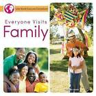 Everyone Visits Family by Colleen Hord (Hardback, 2015)