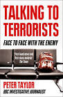 Talking to Terrorists: Face to Face with the Enemy by Peter Taylor (Paperback, 2011)