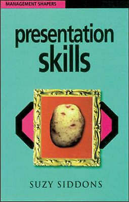 """""""AS NEW"""" Presentation Skills (Management Shapers), Siddons, Suzy, Book"""