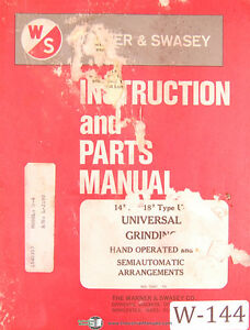 """Warner & Swasey 14"""" and 18"""" Type U, Grinding Hand and Semi Automatic Manual 1972"""