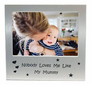 Nobody-liebt-mich-wie-My-Mummy-Foto-Bilderrahmen-Geschenk-12-7cm-x-8-9cm