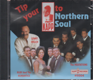TIP-YOUR-KAPP-TO-NORTHERN-SOUL-Various-Artists-NEW-amp-SEALED-CD-R-amp-B-KAPP