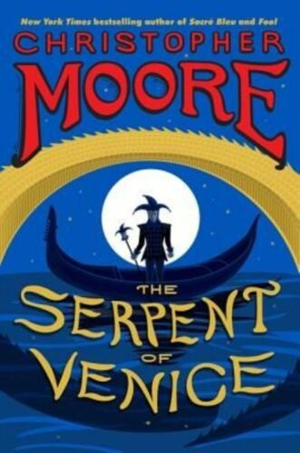 1 of 1 - The Serpent of Venice, Good Condition Book, Moore, Christopher, ISBN 97800623359