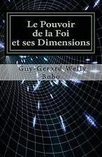 Le Pouvoir de la Foi et Ses Dimensions : Dans un Aperçu de Prédestination by...