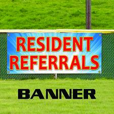 Resident Referrals Commercial Business Indoor Outdoor Vinyl Banner Sign
