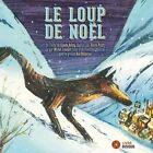 Le Loup de Noel by Bon Debarras/Michel Faubert (CD, Nov-2015)