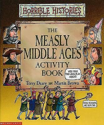 """AS NEW"" Deary, Terry, Measly Middle Ages Activity Book (Horrible Histories) Boo"