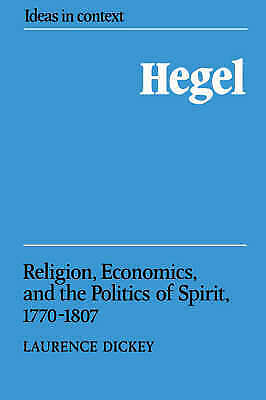 1 of 1 - Hegel: Religion, Economics, and the Politics of Spirit, 1770-1807 (Ideas in Con