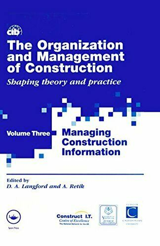 The Organization and Management of Construction: Managing construction informati