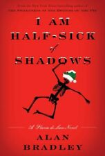Flavia de Luce: I Am Half-Sick of Shadows 4 by Alan Bradley (2011, Hardcover)