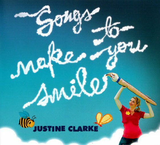 JUSTINE CLARKE Songs To Make You Smile CD BRAND NEW ABC For Kids