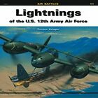 Lightnings of the U.S. 12th Army Air Force by Tomasz Szlagor (Paperback, 2009)