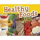 Healthy Foods by Anne Giulieri (Paperback, 2016)