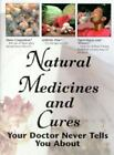 Natural Medicines and Cures Your Doctor Never Tells You About by FC and A Publishing Staff (1998, Hardcover)