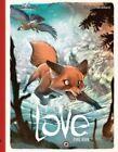 Love: Volume 2: The Fox by Frederic Brremaud (Hardback, 2015)