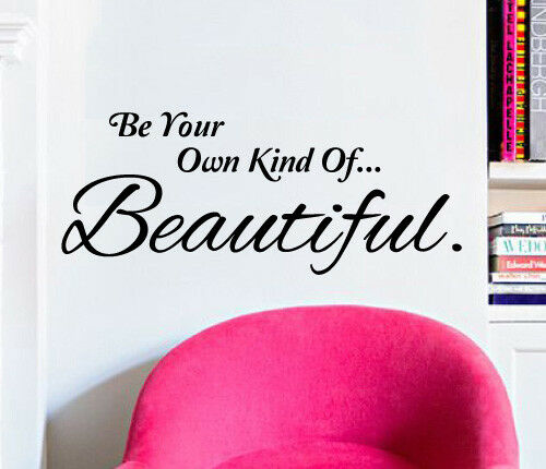 Your Own Kind Of Beautiful Wall Sticker Home Quotes Inspirational Love MS325VC