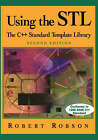 Using the STL: The C++ Standard Template Library by Robert Robson (Paperback, 1999)