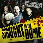 Straight To The Dome von Pro-Pain (2012)