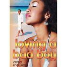 Loving a Bad Boy by Erosa Knowles (Paperback / softback, 2013)