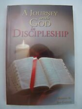 A JOURNEY WITH GOD IN DISCIPLESHIP Jim Gallery Inspirational Stories Quotations