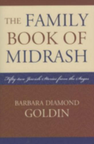 The Family Book of Midrash : 52 Jewish Stories from the Sages
