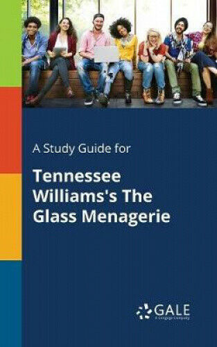 A Study Guide for Tennessee Williams's the Glass Menagerie.