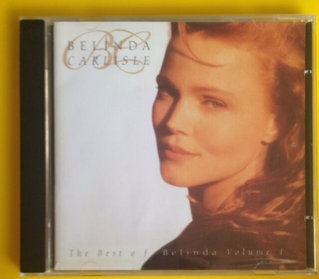 Belinda Carlisle Best Of Vol 1 CD NEW SEALED Heaven Is A Place On Earth+