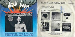 DISCO-45-GIRI-BLACK-OAK-ARKANSAS-FISTFUL-OF-LOVE-STORM-OF-PASSION