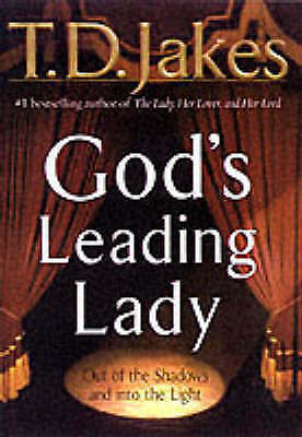 God's Leading Lady by Jakes, T. D.