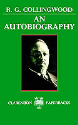 An Autobiography by R. G. Collingwood (Paperback, 1982)