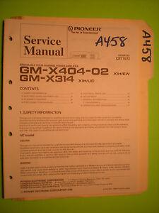 image is loading pioneer-gm-x404-02-x314-service-manual-original-