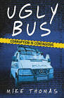 Ugly Bus by Mike Thomas (Paperback, 2015)