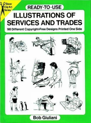 Ready-to-Use Illustrations of Services and Trades : 98 Different...