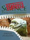 Censored Science: The Suppressed Evidence by Bruce A Malone (Hardback, 2014)