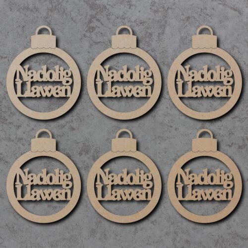 Nadolig Llawen Baubles x6 Wooden Laser Cut MDF Craft Shapes