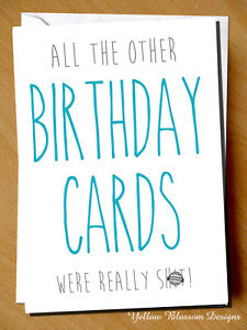 Image Is Loading Funny Birthday Card Male Female Sister Brother Dad
