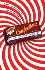 True Confections by Katharine Weber (Paperback / softback)