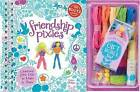 Friendship Pixies by Karen Phillips, Editors of Klutz (Mixed media product, 2011)
