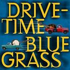 Drive-Time Bluegrass by Various Artists (CD, May-2009, Rebel)