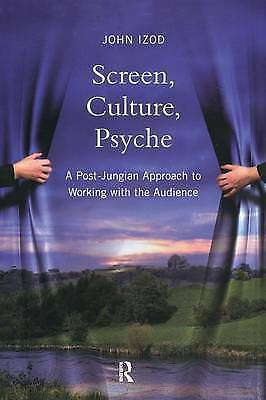 Very Good, Screen, Culture, Psyche: A Post-Jungian Approach to Working with the