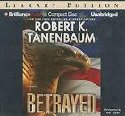 Betrayed by Robert K Tanenbaum (CD-Audio, 2011)