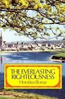 The Everlasting Righteousness: How Shall Man be Just with God? by Horatius Bonar (Paperback, 1993)