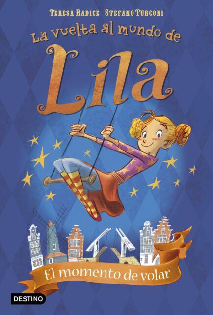 La vuelta al mundo de Lila 1. El momento de volar